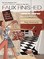 Faux Finished (Interior Design Mystery, #1)