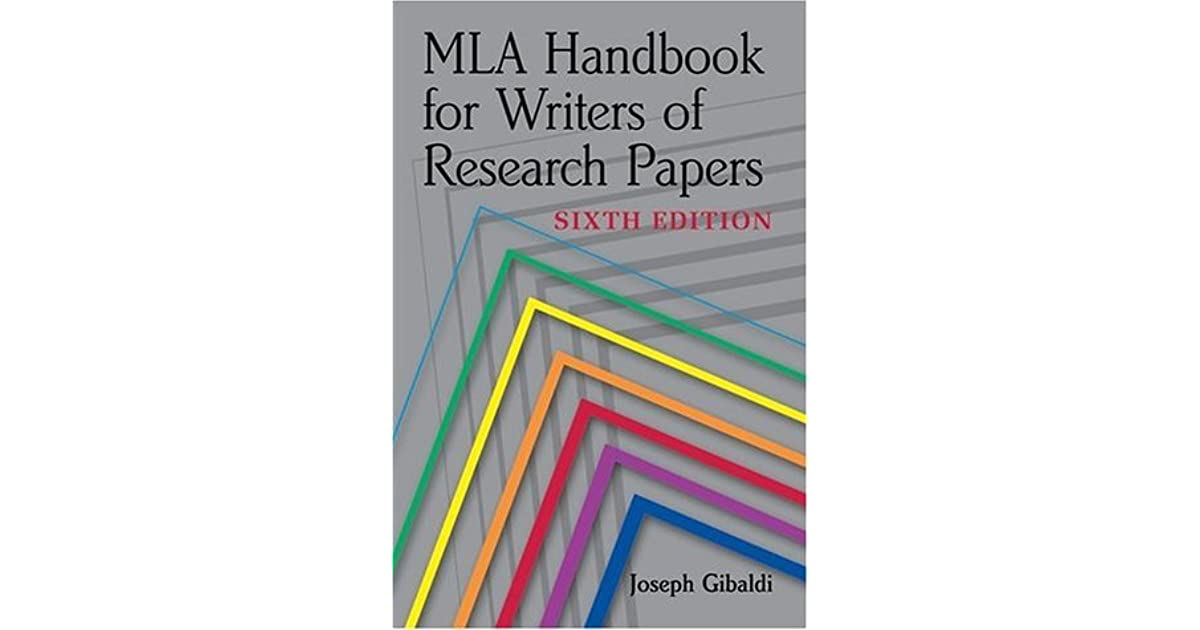 2. joseph gibaldi mla handbook for writers of research papers For more information, students should consult the original document: gibaldi, joseph mla handbook for writers of research papers 7th ed new york: mla, 2009 mla handbook for writers of research papers 7th ed new york: mla, 2009.