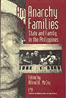 An Anarchy of Families: State & Family in the Philippines