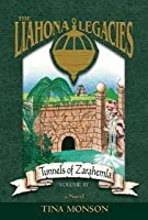 Tunnels of Zarahemla (The Liahona Legacies, #3)