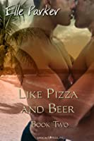 Like Pizza and Beer (Dino Martini Mysteries, #2)