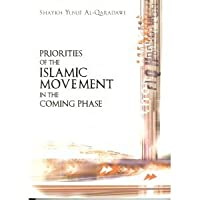 Priorities Of The Islamic Movement In The Coming Phase