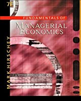 Fundamentals of Managerial Economics with Infotrac College Edition
