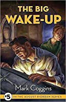 The Big Wake-Up