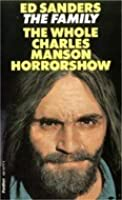The Family: The Whole Charles Manson Horror Show