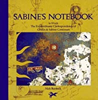 Sabine's Notebook: In Which the Extraordinary Correspondence of Griffin & Sabine Continues (Griffin & Sabine Trilogy, #2)