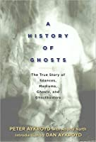 HISTORY OF GHOSTS, A