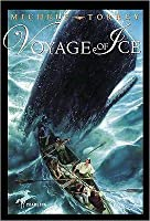 Voyage of Ice Voyage of Ice