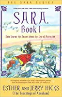 Sara Learns the Secret about the Law of Attraction (Sara Series #1)