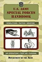 U.S. Army Special Forces Handbook