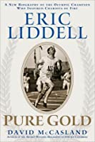 Eric Liddell: Pure Gold