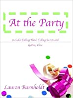 At the Party (At the Party, #1-3)