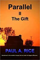 Parallel II - The Gift