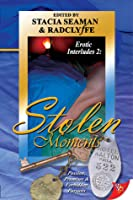 Erotic Interludes 2: Stolen Moments