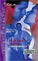 M.D. Most Wanted  (The Bachelors Of Blair Memorial, #2)