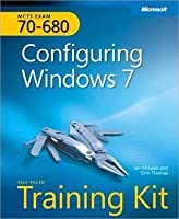 MCTS Self-Paced Training Kit (Exam 70-680): Configuring Windows