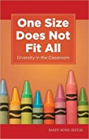 One Size Does Not Fit All: Diversity in the Classroom