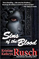 Sins of the Blood: A Vampire Novel