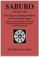SABURO - The Saga of a Teenage Samurai in 17th Century Japan