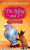 The Ming and I (Den of Antiquity, #3)