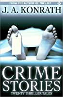 Crime Stories - A Mystery Thriller Collection