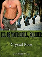 I'll Be Your Drill, Soldier!