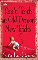 Can't Teach an Old Demon New Tricks  (Trik Kuno Untuk Si Setan Tua)