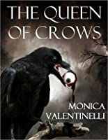 The Queen of Crows Nook Edition