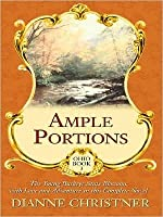 Ample Portions: The Young Buckeye State Blossoms with Love and Adventure in This Complete Novel (Ohio, #3)