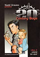 20th Century Boys, Libro 2: ¡Abrid los ojos! (20th Century Boys, #2)