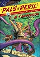 Jasper Dash and the Flame-Pits of Delaware (Pals in Peril #3)
