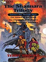 The Shannara Trilogy: Volumes One Through Three: The Sword of Shannara / The Elfstones of Shannara / The Wishsong of Shannara