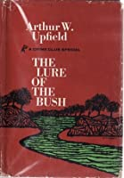 The Lure of the Bush