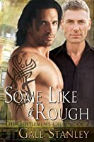 Some Like it Rough (The Gentlemen's Club, #2)