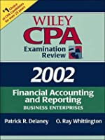 Wiley CPA Examination Review 2002: Financial Accounting and Reporting
