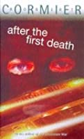 After The First Death (Puffin Teenage Fiction S.)