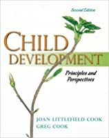 Child Development: Principles and Perspectives [with MyDevelopmentLab Pegasus]