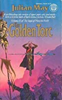 The Golden Torc (Saga of Pliocene Exile, #2)