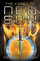 The Fires of New Sun (The Blending Time, #2)