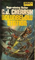 Downbelow Station (The Company Wars #1)