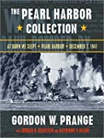 The Pearl Harbor Collection: At Dawn We Slept/Pearl Harbor: The Verdict of History/Dec. 7, 1941