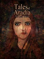Tales of Aradia: The Last Witch (Tales of Aradia, #1)