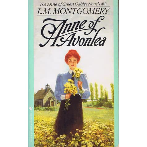 Anne Of Avonlea Anne Of Green Gables 2 By L M
