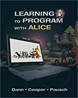 Learning to Program with Alice (2-downloads)