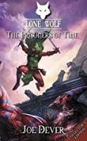 The Prisoners of Time (Lone Wolf #11)