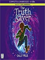 The Truth Sayer: The Truth Sayer Series, Book 1