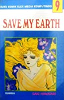 Save My Earth Vol. 9