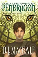 Black Water (Pendragon, #5)