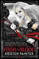 Flesh and Blood (House of Comarré, #2)
