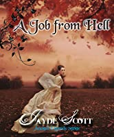 A Job from Hell